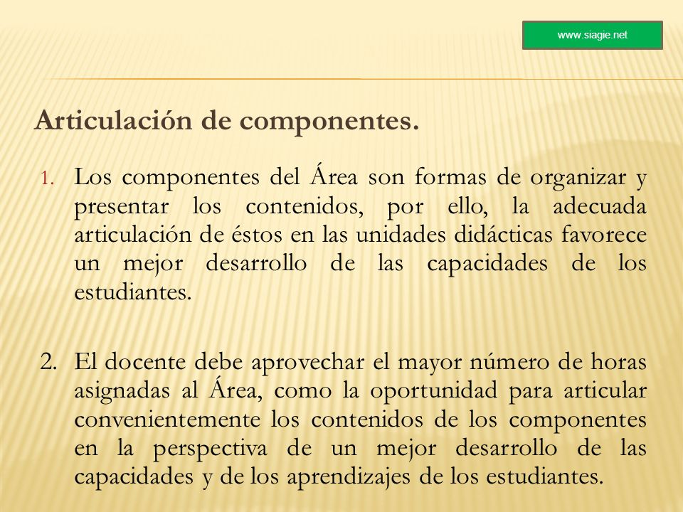 Articulación de componentes.
