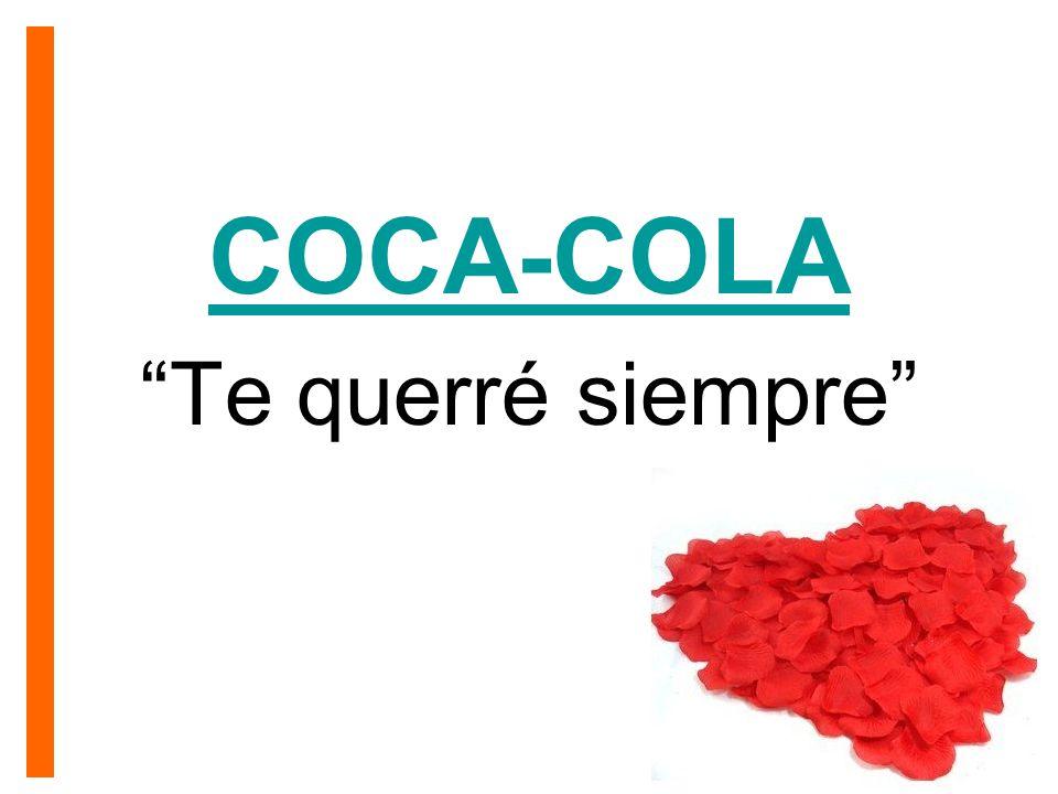 COCA-COLA Te querré siempre