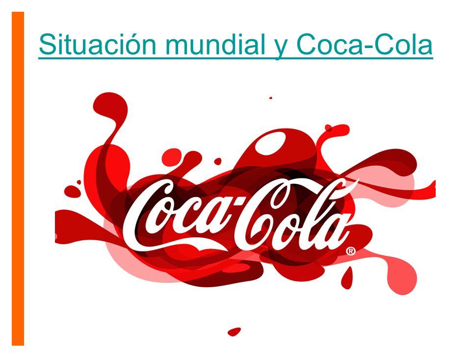 Situación mundial y Coca-Cola