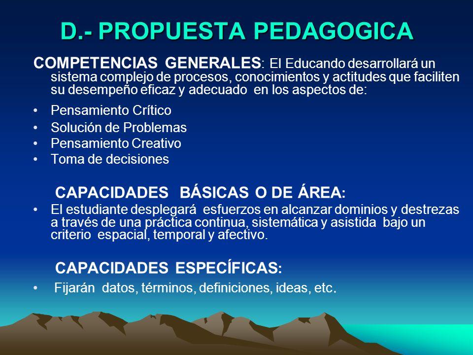 D.- PROPUESTA PEDAGOGICA
