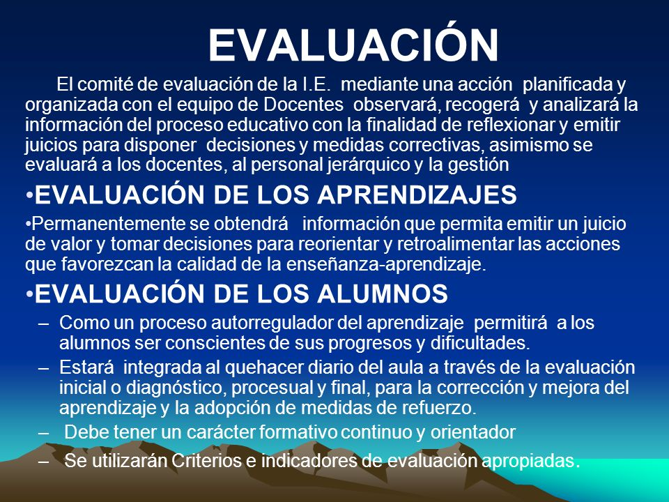 EVALUACIÓN EVALUACIÓN DE LOS APRENDIZAJES EVALUACIÓN DE LOS ALUMNOS