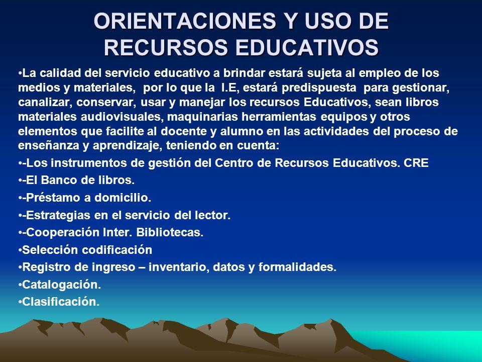 ORIENTACIONES Y USO DE RECURSOS EDUCATIVOS
