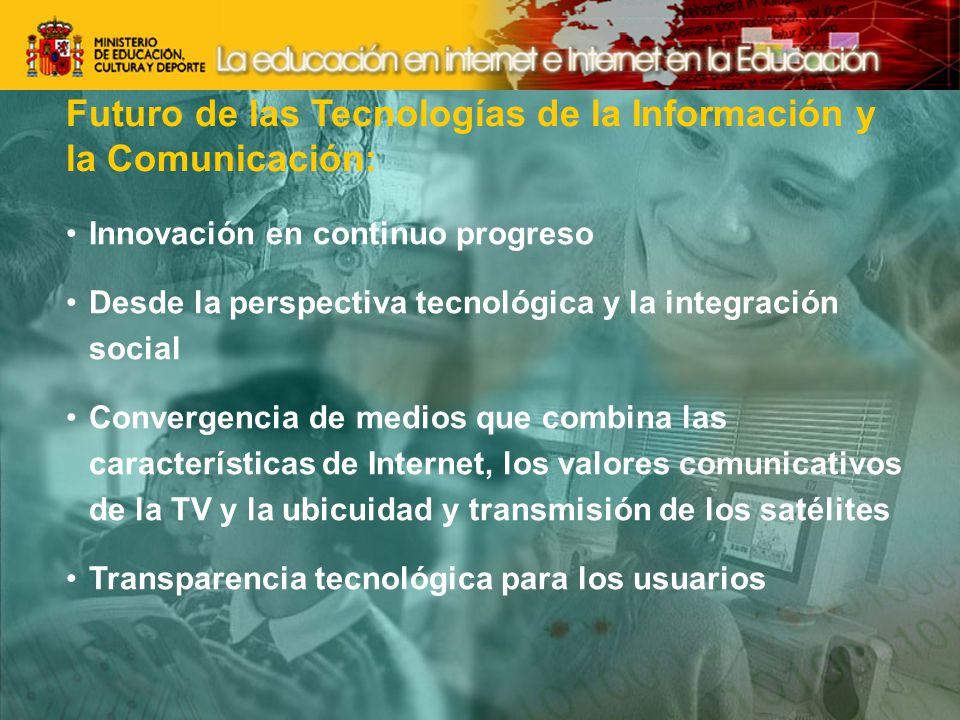 Futuro de las Tecnologías de la Información y la Comunicación: