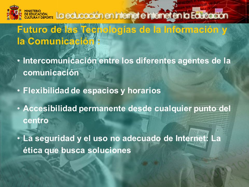 Futuro de las Tecnologías de la Información y la Comunicación :