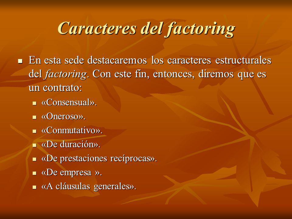 Caracteres del factoring