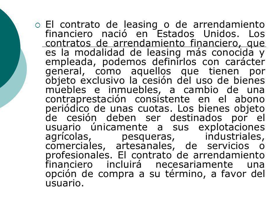 El contrato de leasing o de arrendamiento financiero nació en Estados Unidos.