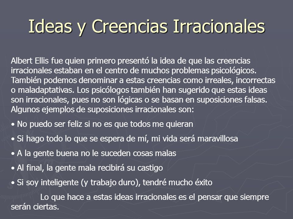 Ideas y Creencias Irracionales