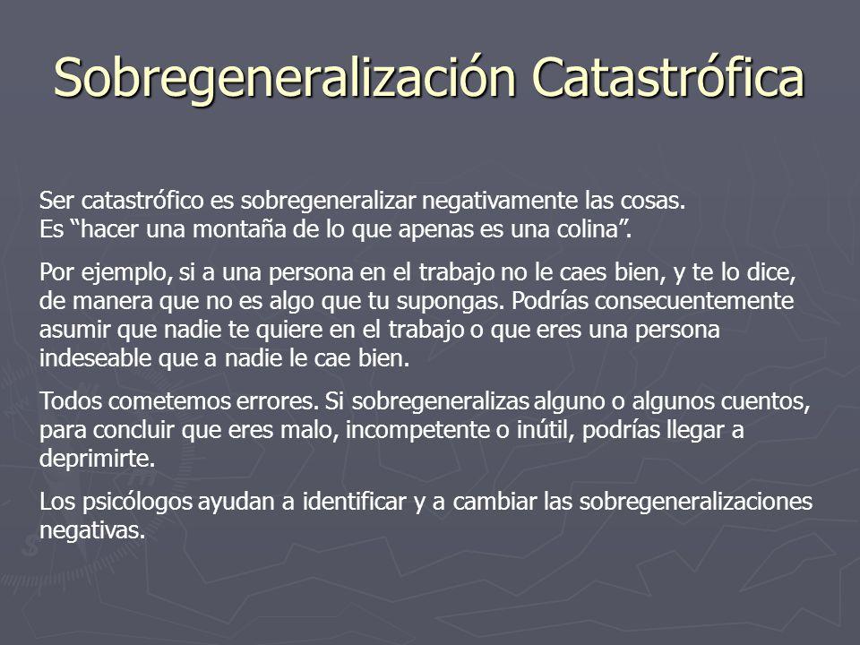 Sobregeneralización Catastrófica