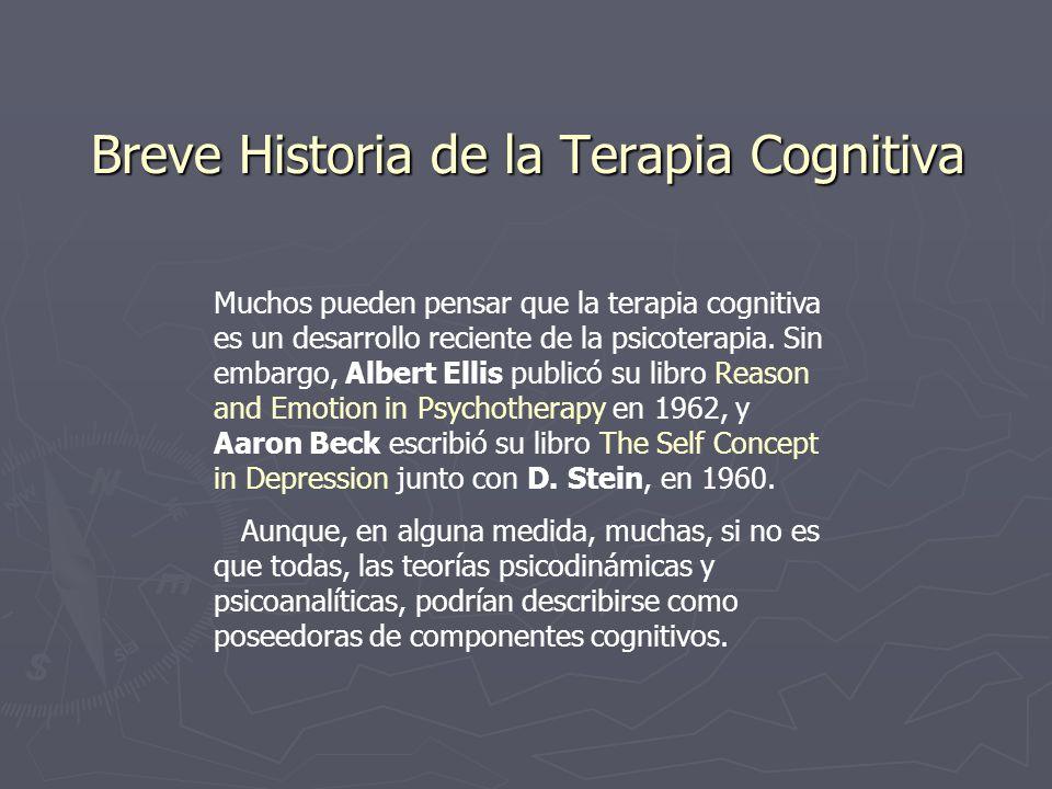 Breve Historia de la Terapia Cognitiva