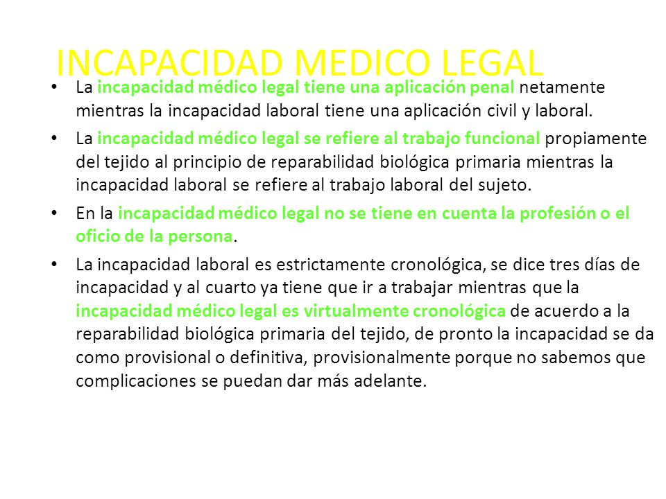 INCAPACIDAD MEDICO LEGAL