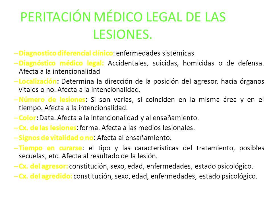 PERITACIÓN MÉDICO LEGAL DE LAS LESIONES.