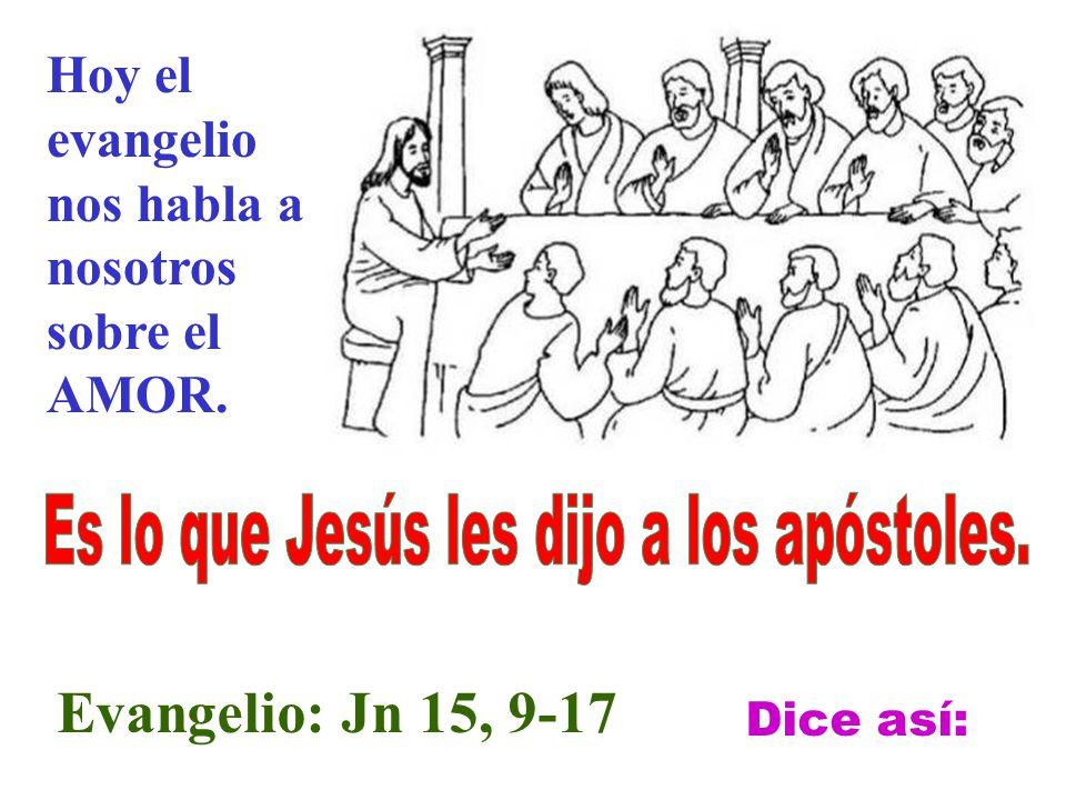 Es lo que Jesús les dijo a los apóstoles.