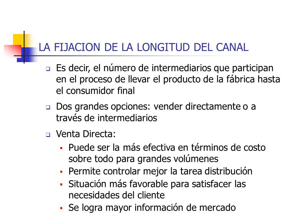LA FIJACION DE LA LONGITUD DEL CANAL