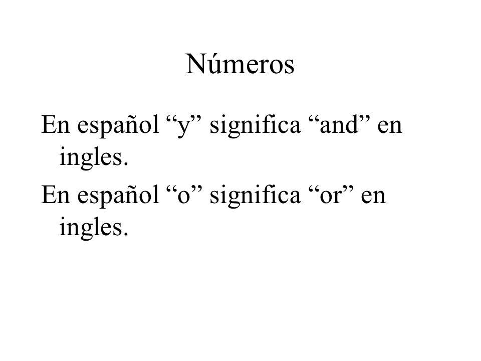 Números En español y significa and en ingles.