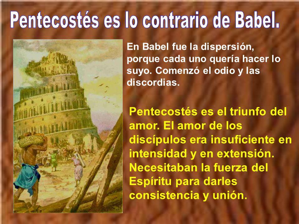Pentecostés es lo contrario de Babel.