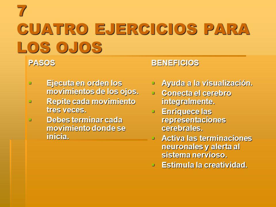 7 CUATRO EJERCICIOS PARA LOS OJOS