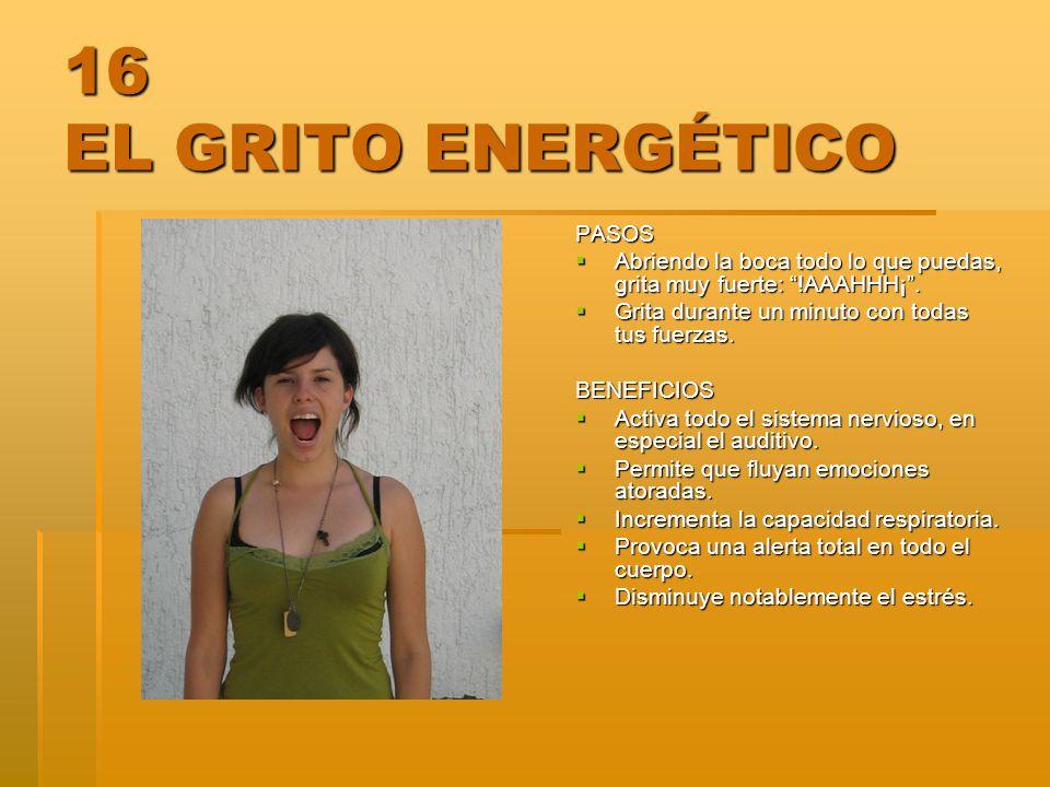 16 EL GRITO ENERGÉTICO PASOS
