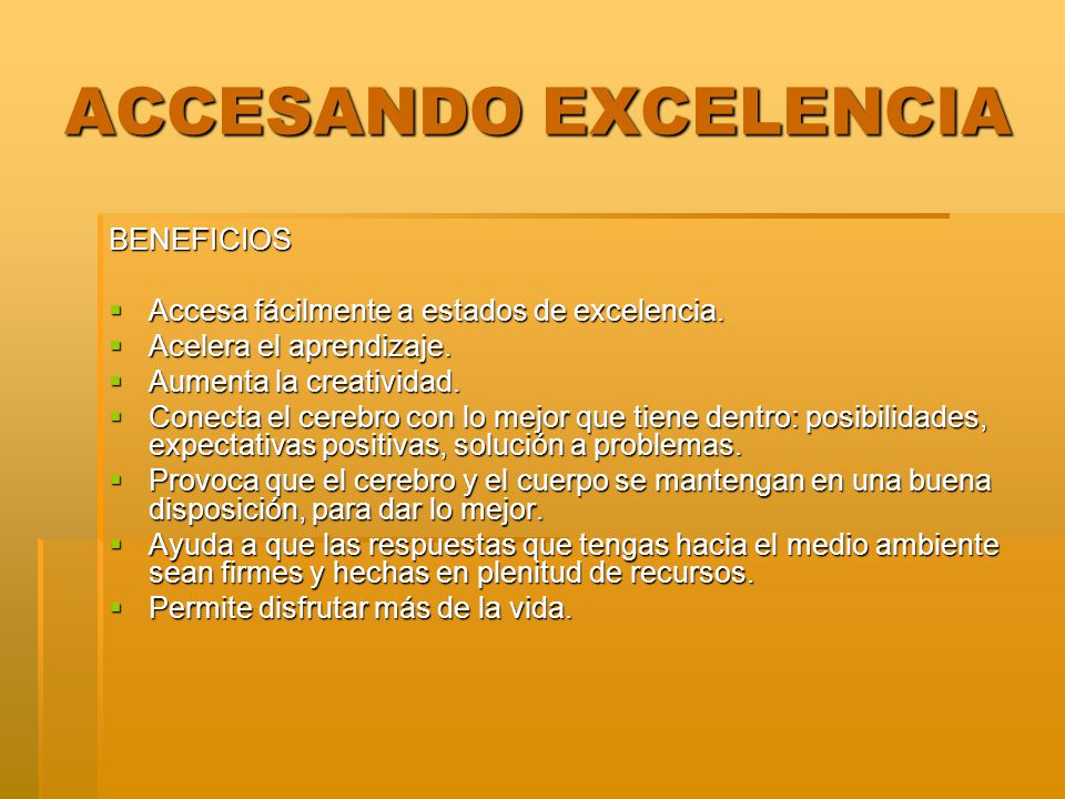 ACCESANDO EXCELENCIA BENEFICIOS