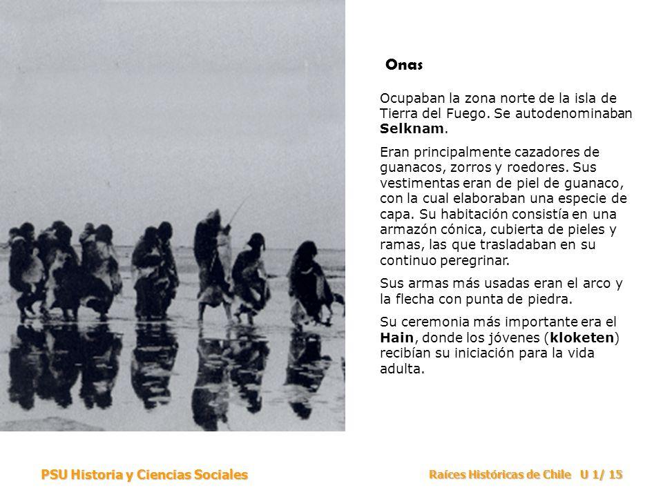 Onas Ocupaban la zona norte de la isla de Tierra del Fuego. Se autodenominaban Selknam.