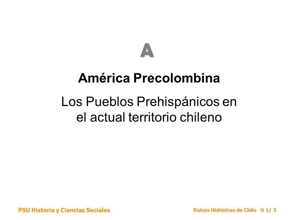 Los Pueblos Prehispánicos en el actual territorio chileno