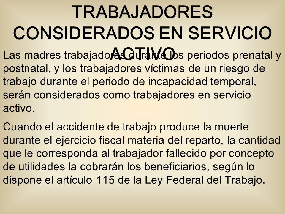 TRABAJADORES CONSIDERADOS EN SERVICIO ACTIVO