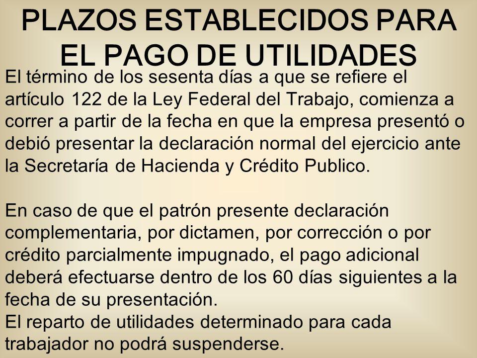 PLAZOS ESTABLECIDOS PARA EL PAGO DE UTILIDADES