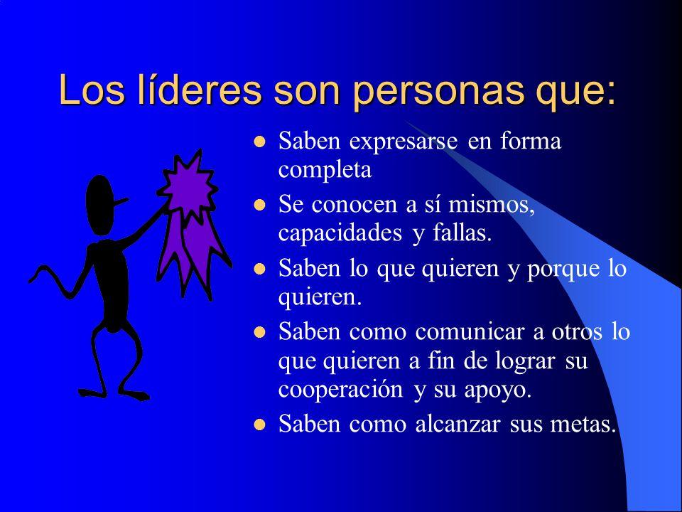 Los líderes son personas que: