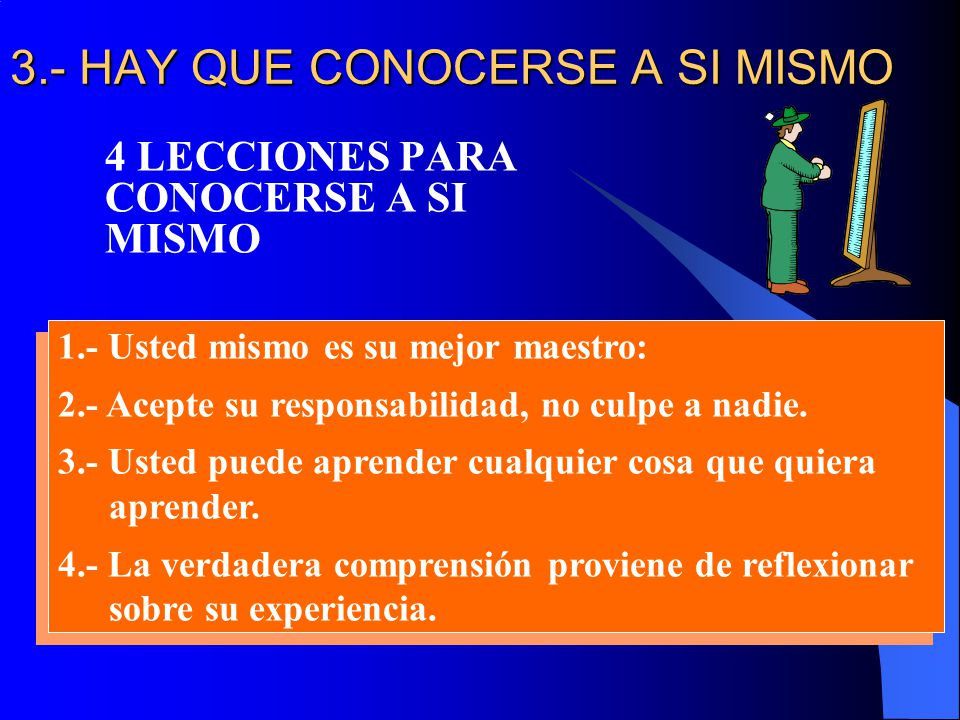 3.- HAY QUE CONOCERSE A SI MISMO