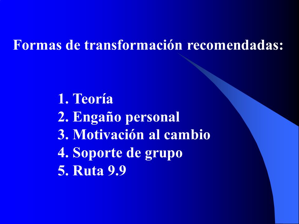 Formas de transformación recomendadas: