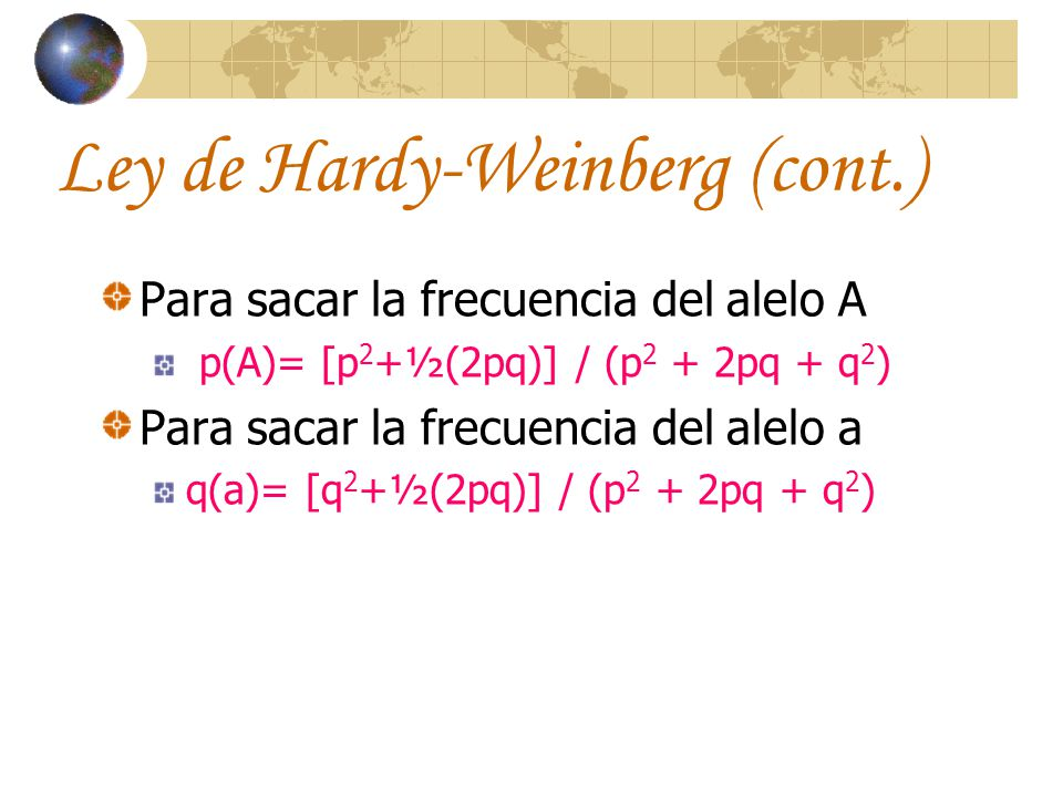 Ley de Hardy-Weinberg (cont.)
