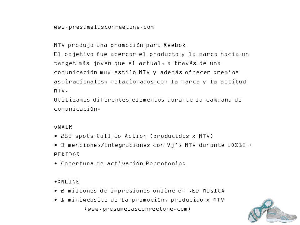www.presumelasconreetone.comMTV produjo una promoción para Reebok.