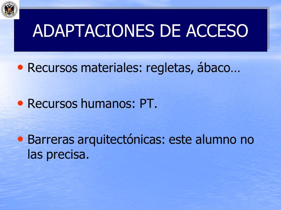 ADAPTACIONES DE ACCESO