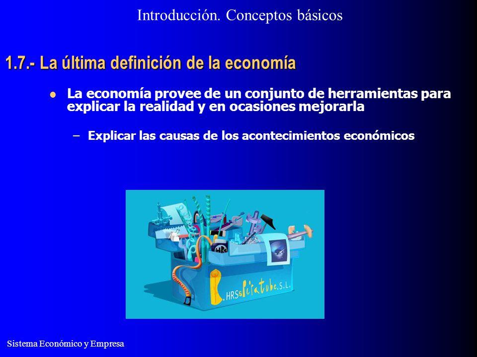 1.7.- La última definición de la economía