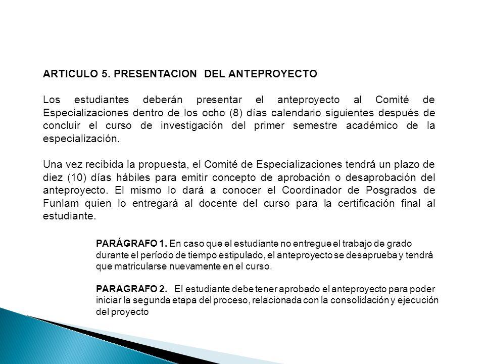 ARTICULO 5. PRESENTACION DEL ANTEPROYECTO