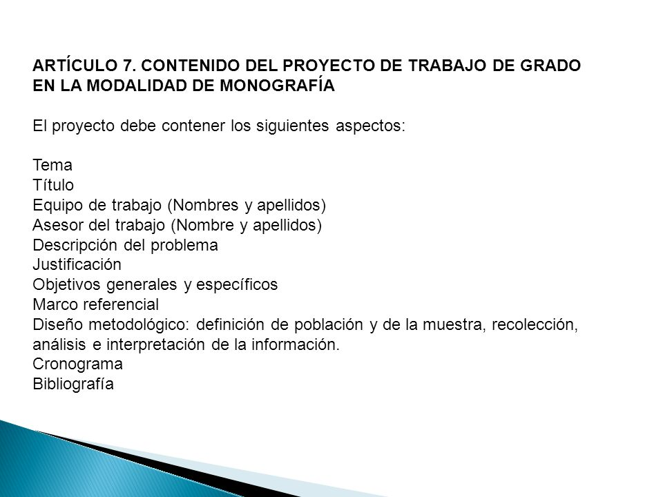 ARTÍCULO 7. CONTENIDO DEL PROYECTO DE TRABAJO DE GRADO EN LA MODALIDAD DE MONOGRAFÍA