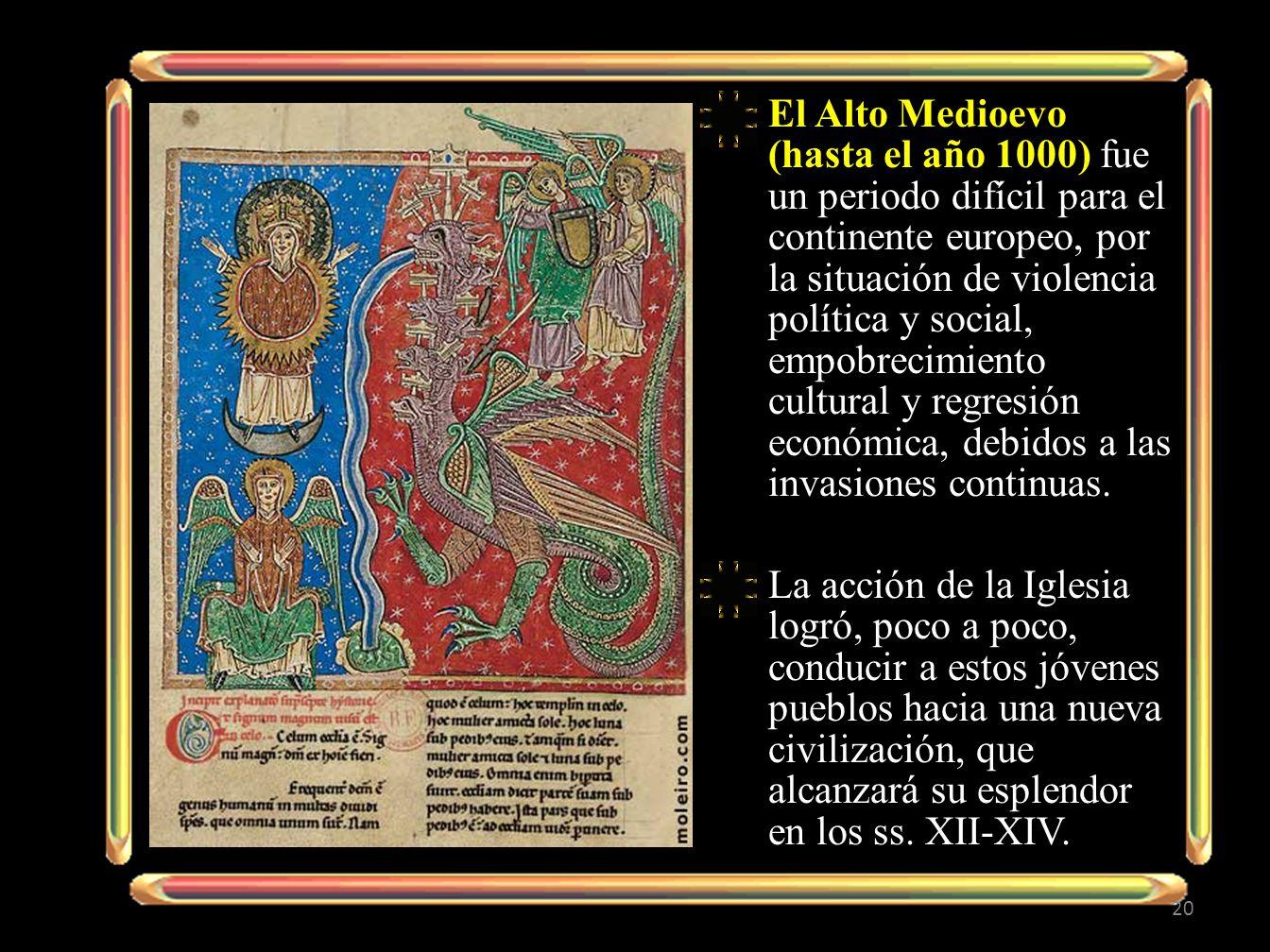 El Alto Medioevo (hasta el año 1000) fue un periodo difícil para el continente europeo, por la situación de violencia política y social, empobrecimiento cultural y regresión económica, debidos a las invasiones continuas.