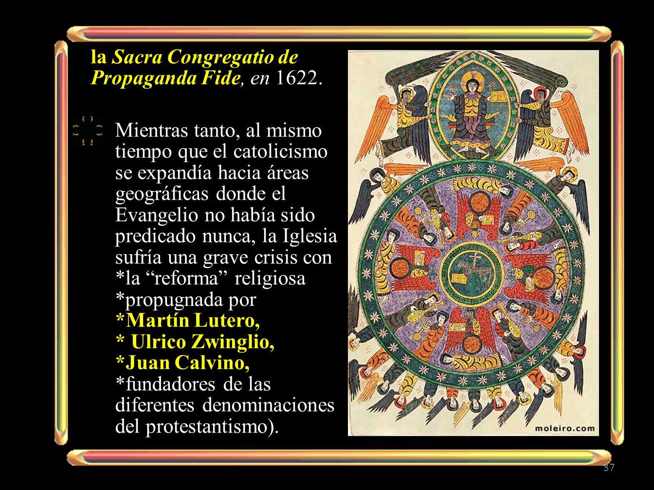 la Sacra Congregatio de Propaganda Fide, en 1622.