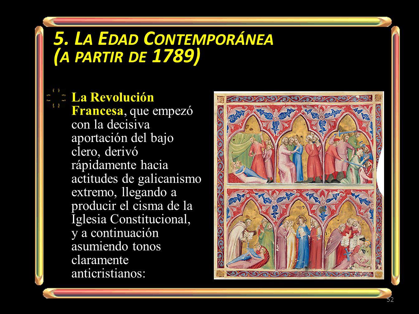 5. La Edad Contemporánea (a partir de 1789)