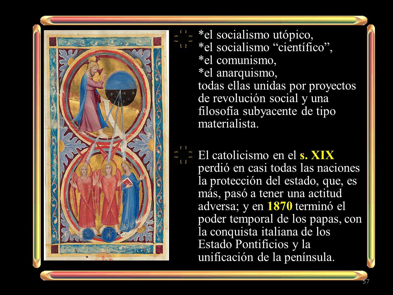 el socialismo utópico,. el socialismo científico ,. el comunismo,