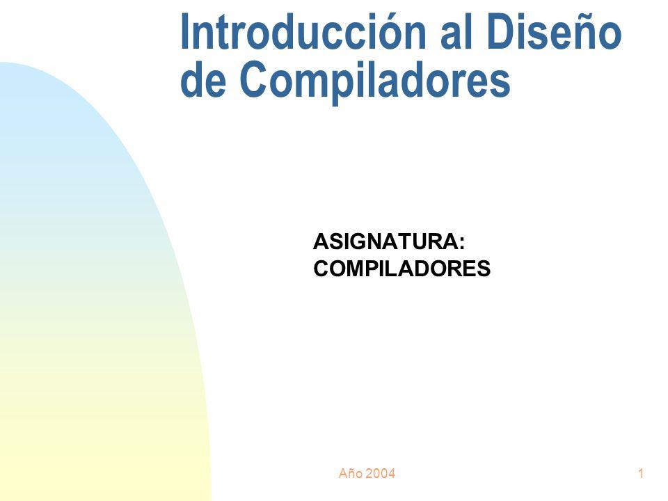 Introducción al Diseño de Compiladores