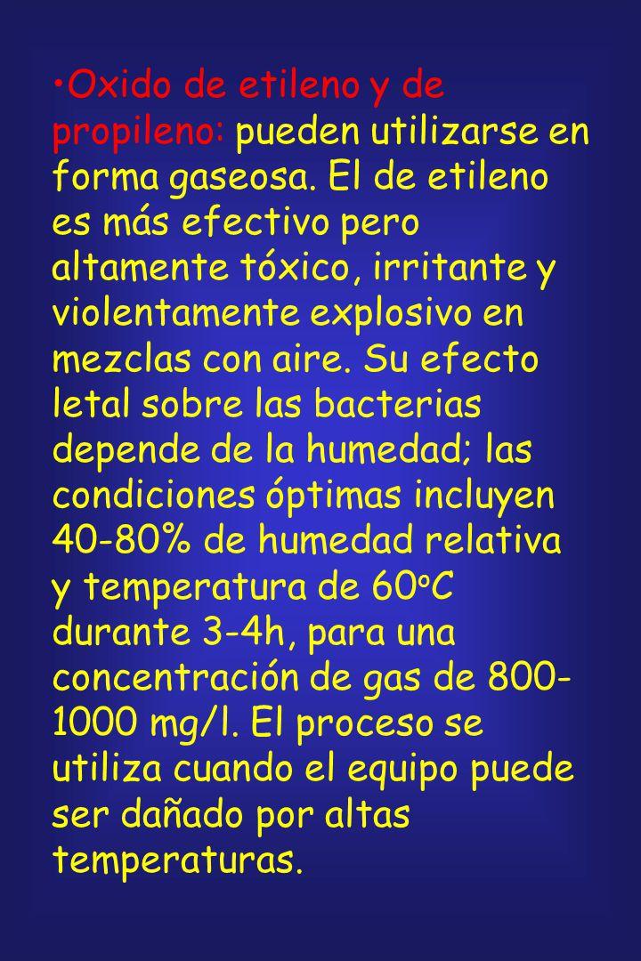 Oxido de etileno y de propileno: pueden utilizarse en forma gaseosa