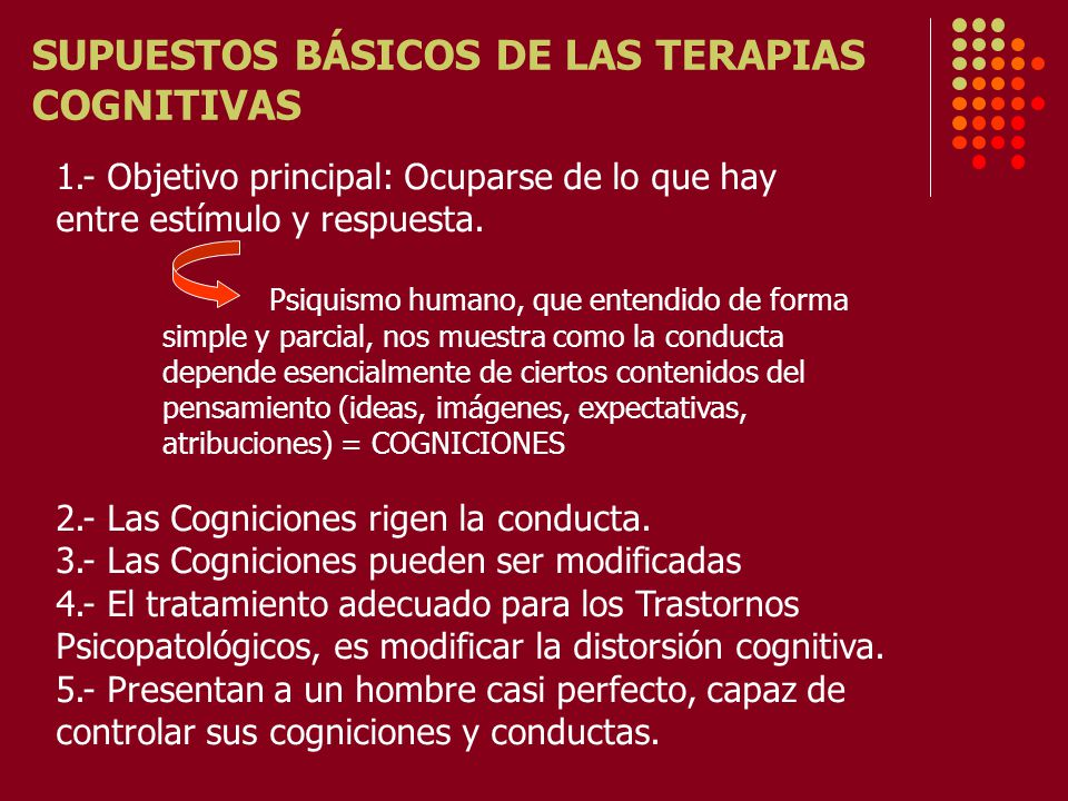 SUPUESTOS BÁSICOS DE LAS TERAPIAS COGNITIVAS