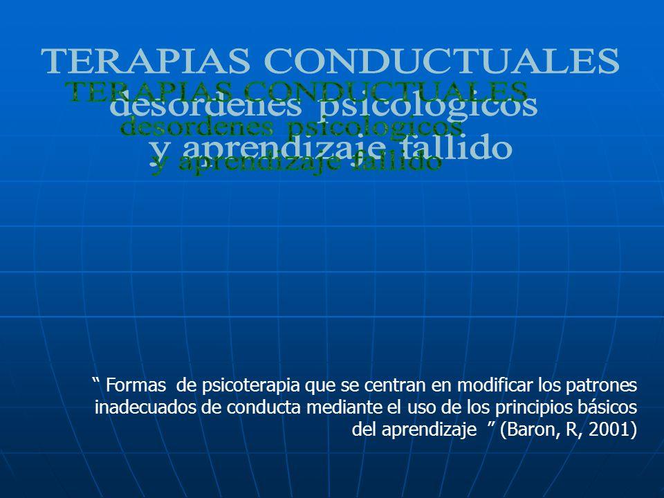 TERAPIAS CONDUCTUALES desordenes psicologicos y aprendizaje fallido