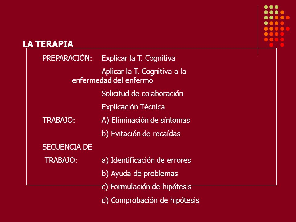 LA TERAPIA PREPARACIÓN: Explicar la T. Cognitiva