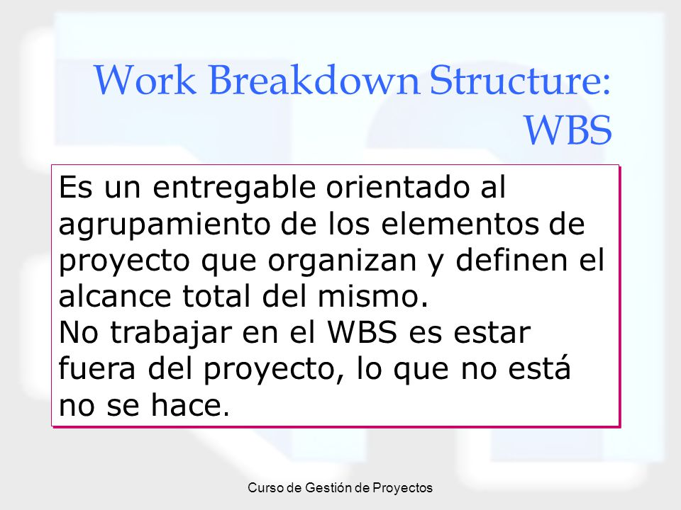 Work Breakdown Structure: WBS