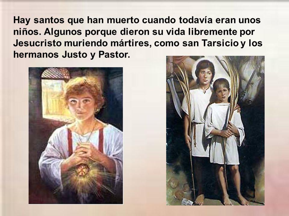 Hay santos que han muerto cuando todavía eran unos niños