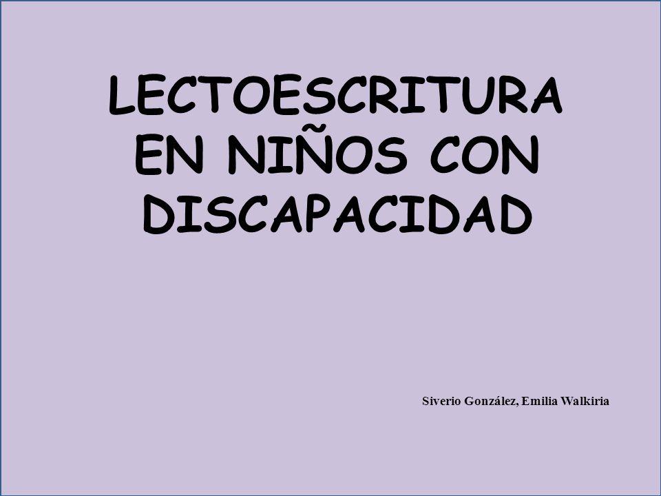 LECTOESCRITURA EN NIÑOS CON DISCAPACIDAD