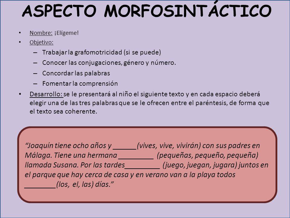ASPECTO MORFOSINTÁCTICO