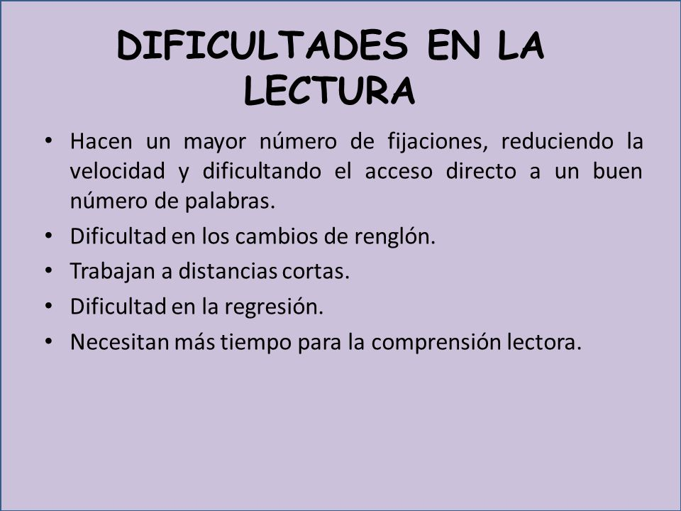 DIFICULTADES EN LA LECTURA