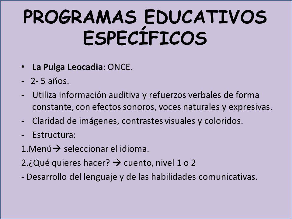 PROGRAMAS EDUCATIVOS ESPECÍFICOS